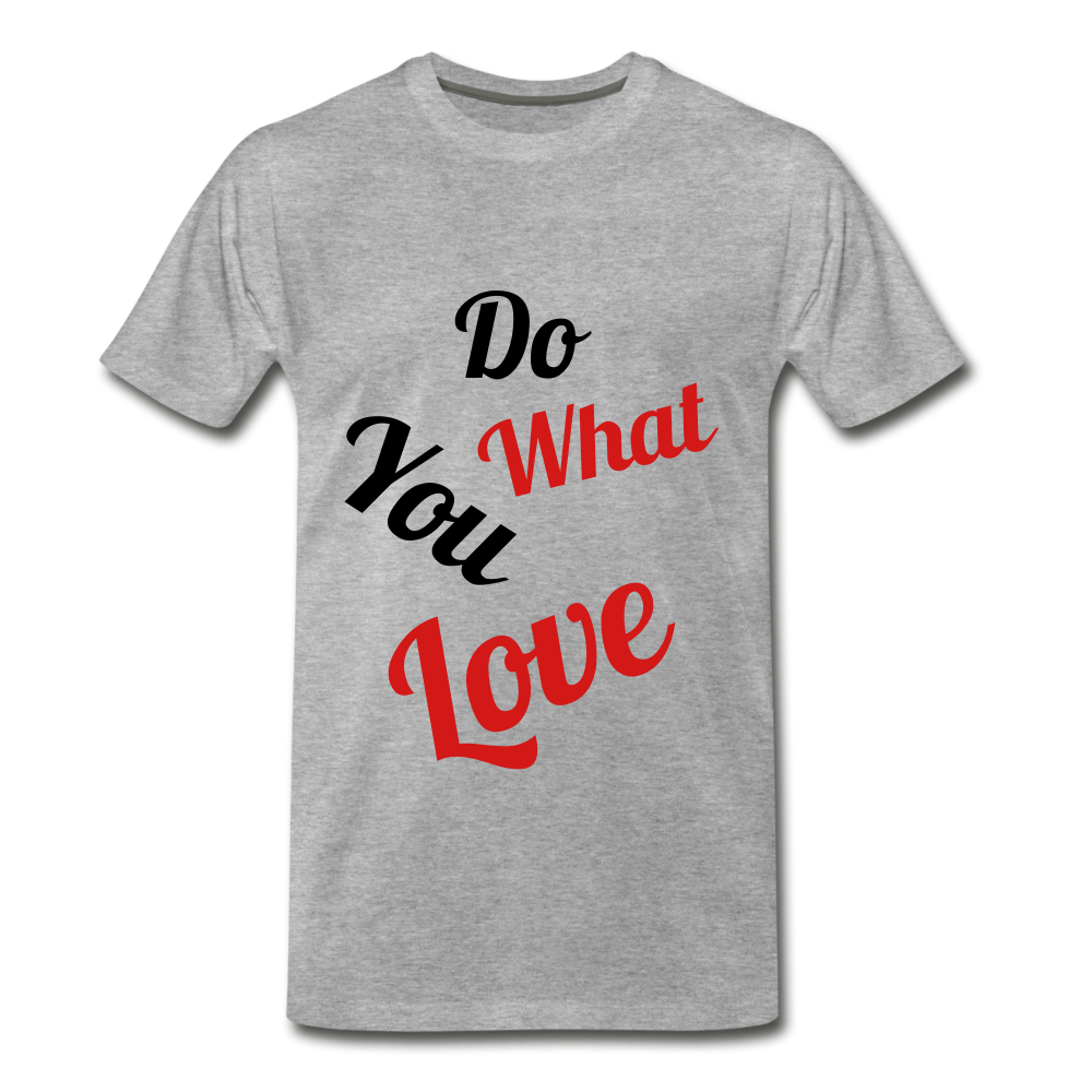 Do what you love. - heather gray