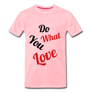 Do what you love. - pink