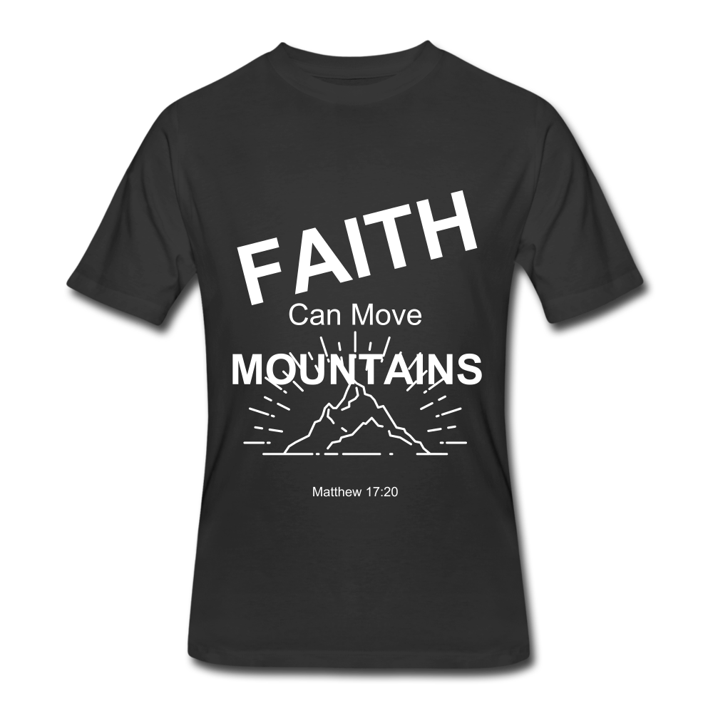 Faith Can Move Mountains - black