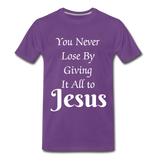 Give it all to Jesus - purple