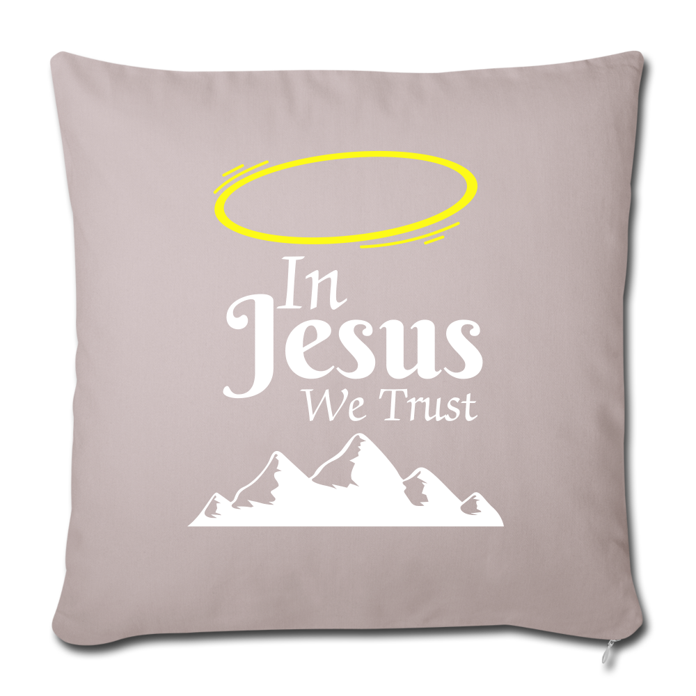 In Jesus We Trust Pillow - light taupe