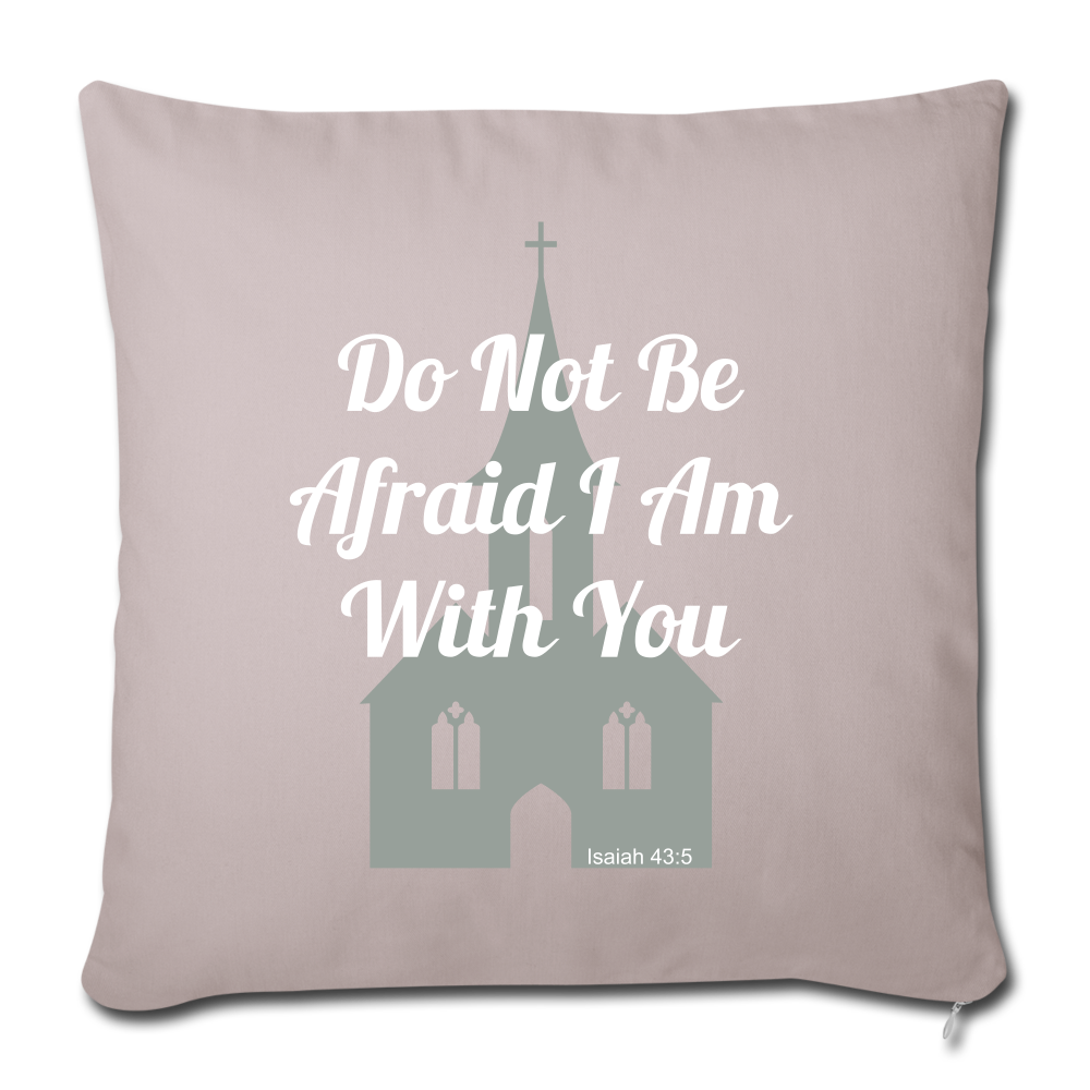 Do Not Be Afraid - light taupe