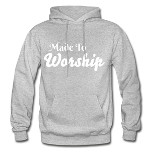 Made To Worship Hoodie - heather gray