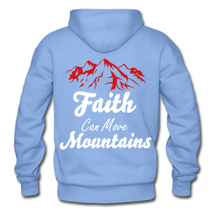 Faith Can Move Mountains. - carolina blue