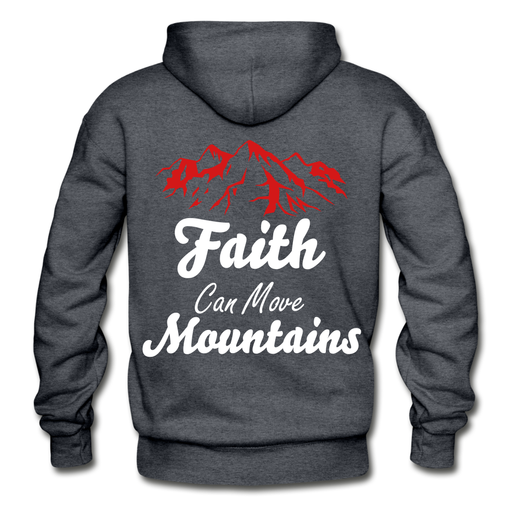 Faith Can Move Mountains. - charcoal gray