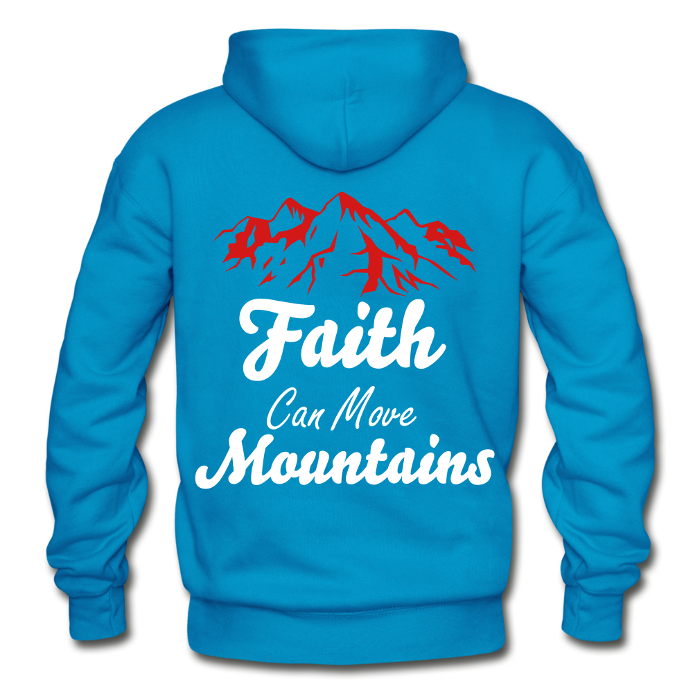 Faith Can Move Mountains. - turquoise