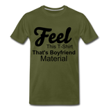 Boyfriend Material - olive green