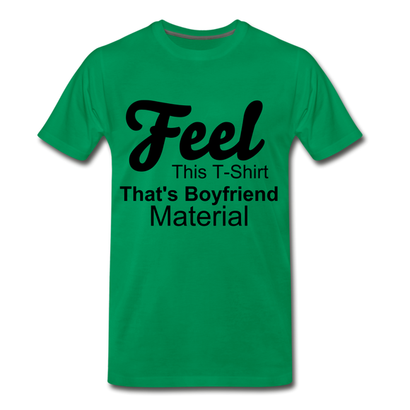 Boyfriend Material - kelly green