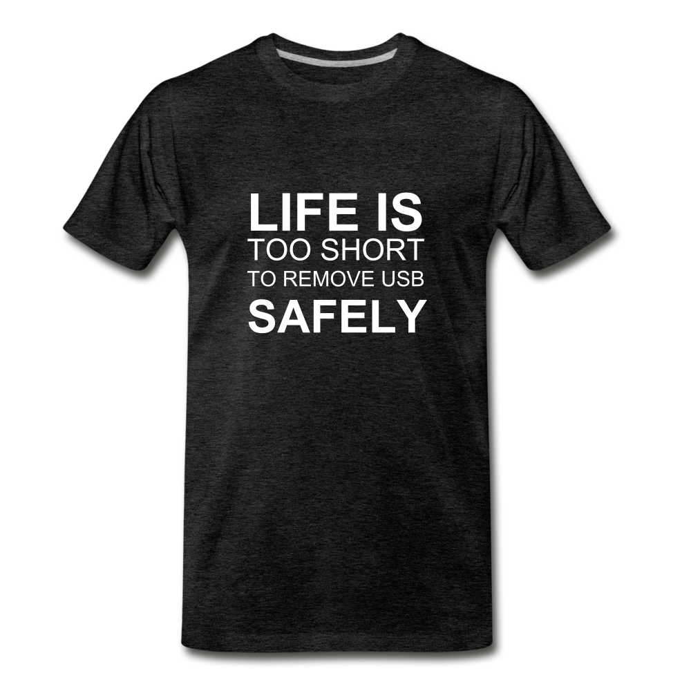 Life Is Too Short - charcoal gray