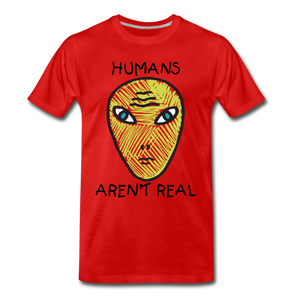 Humans Aren't Real - red