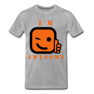 I'm Awesome - heather gray