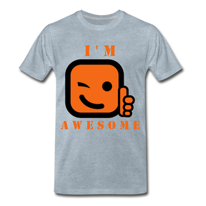 I'm Awesome - heather ice blue