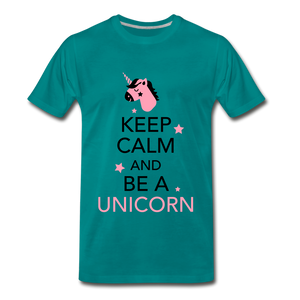 Keep Calm And Be a Unicorn - teal