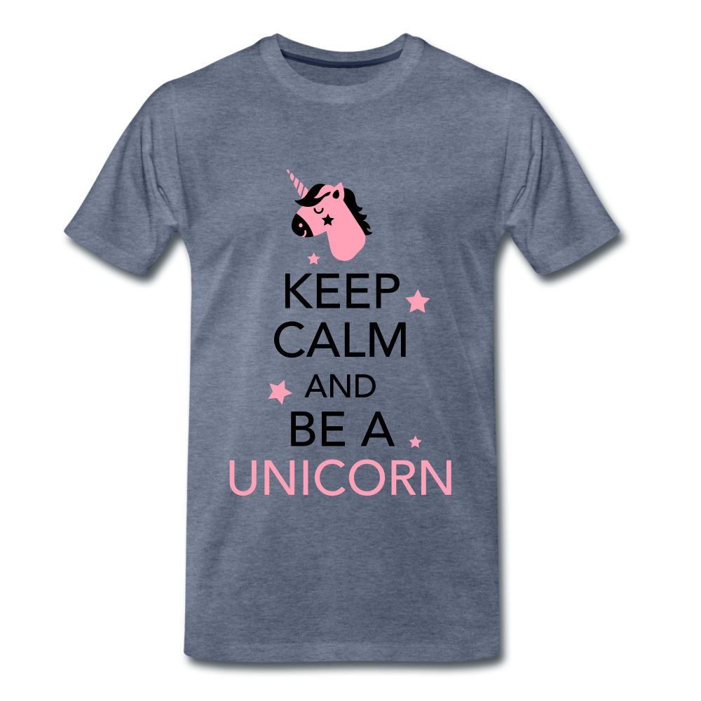 Keep Calm And Be a Unicorn - heather blue