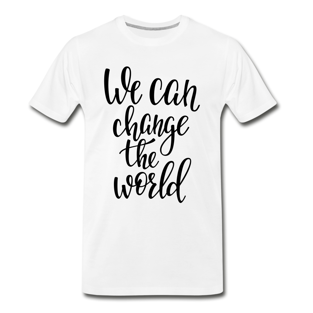 Change the world - white