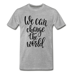 Change the world - heather gray