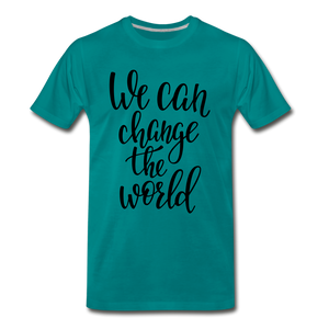Change the world - teal