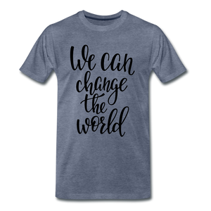 Change the world - heather blue
