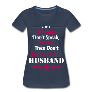 Speak to my Husband - navy