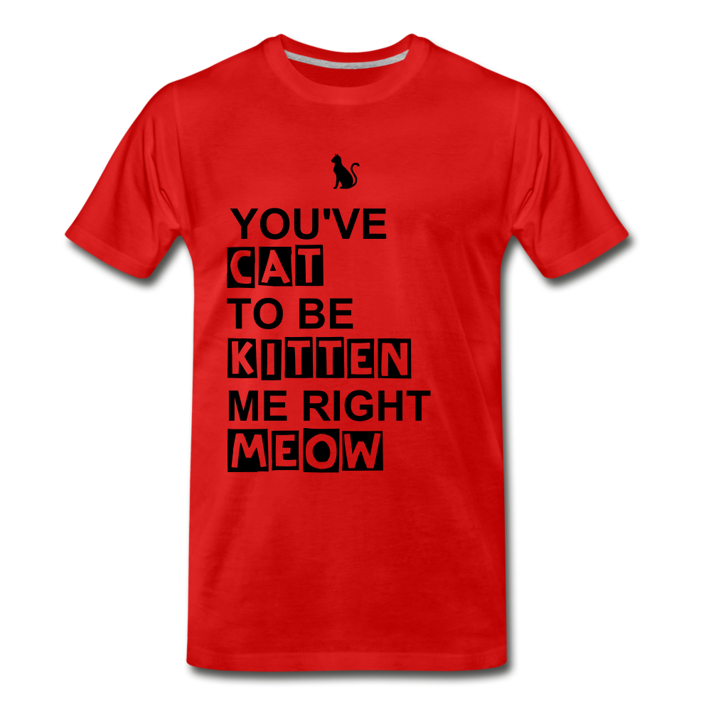 Kitten Me Right Meow - red