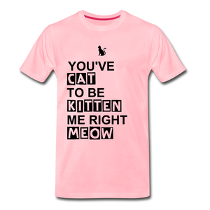 Kitten Me Right Meow - pink