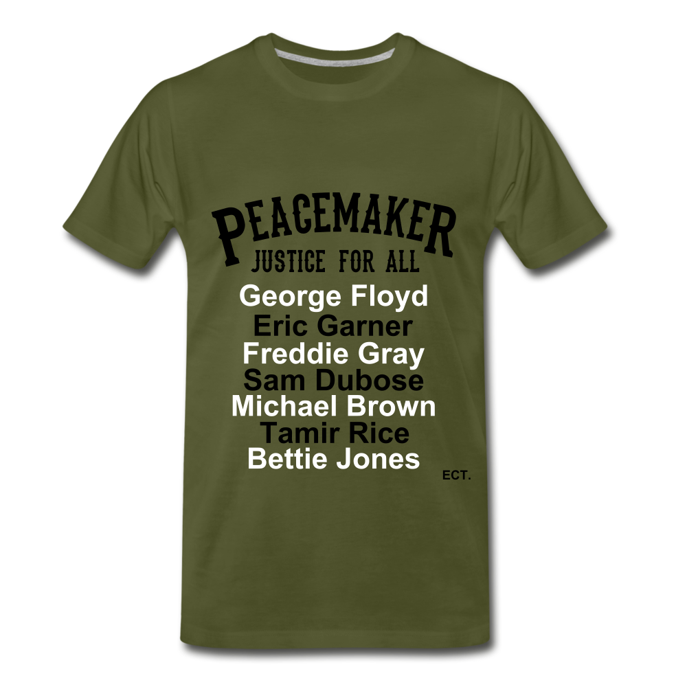 Peace Maker Justice for all - olive green