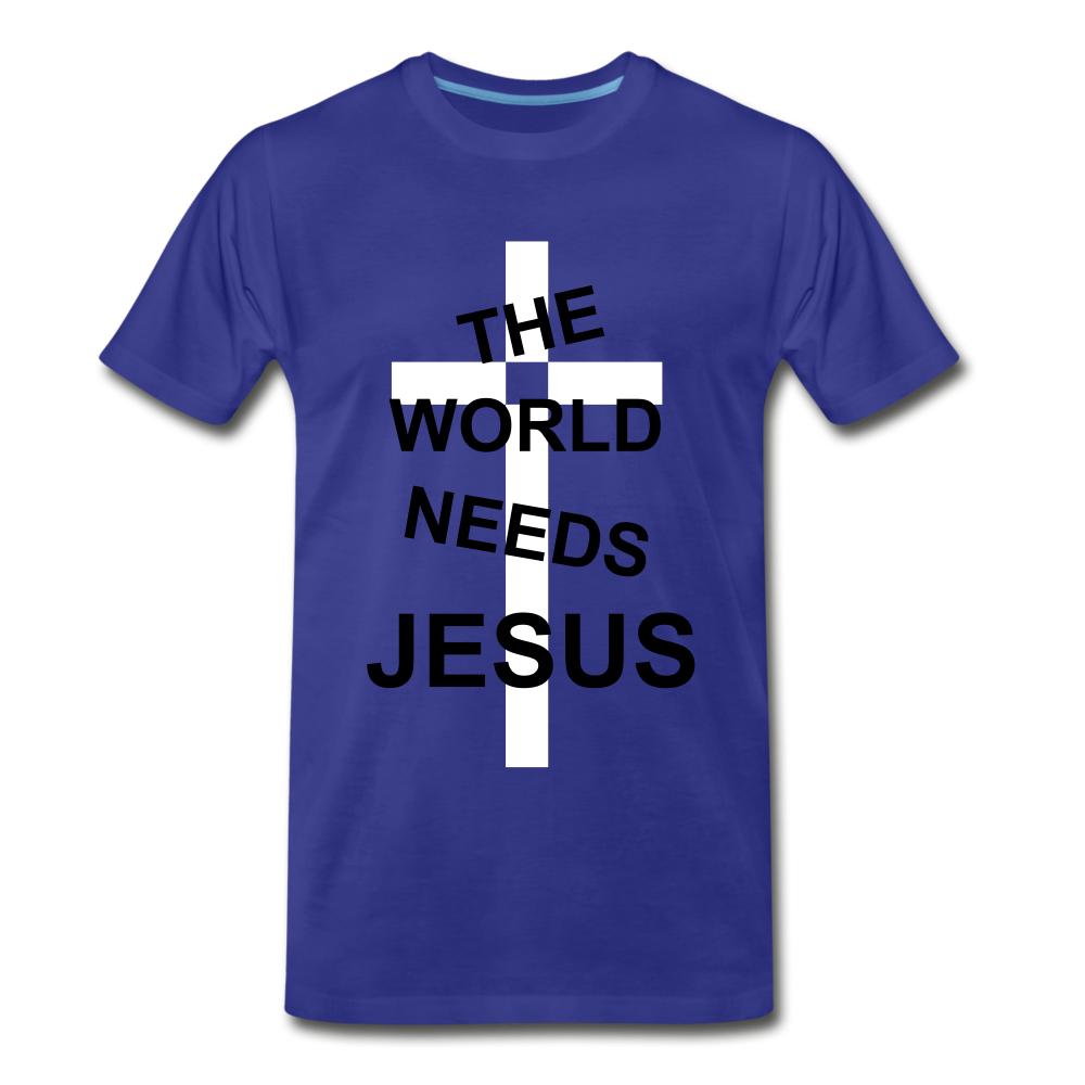 The World Needs Jesus - royal blue