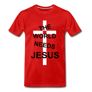The World Needs Jesus - red