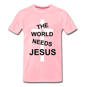 The World Needs Jesus - pink