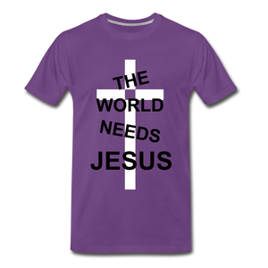 The World Needs Jesus - purple