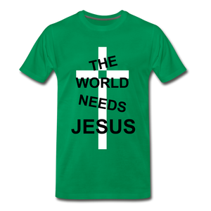 The World Needs Jesus - kelly green