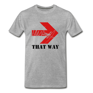 That Way Tee. - heather gray