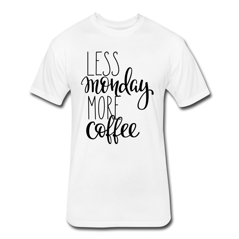 Less Monday More Coffee. - white