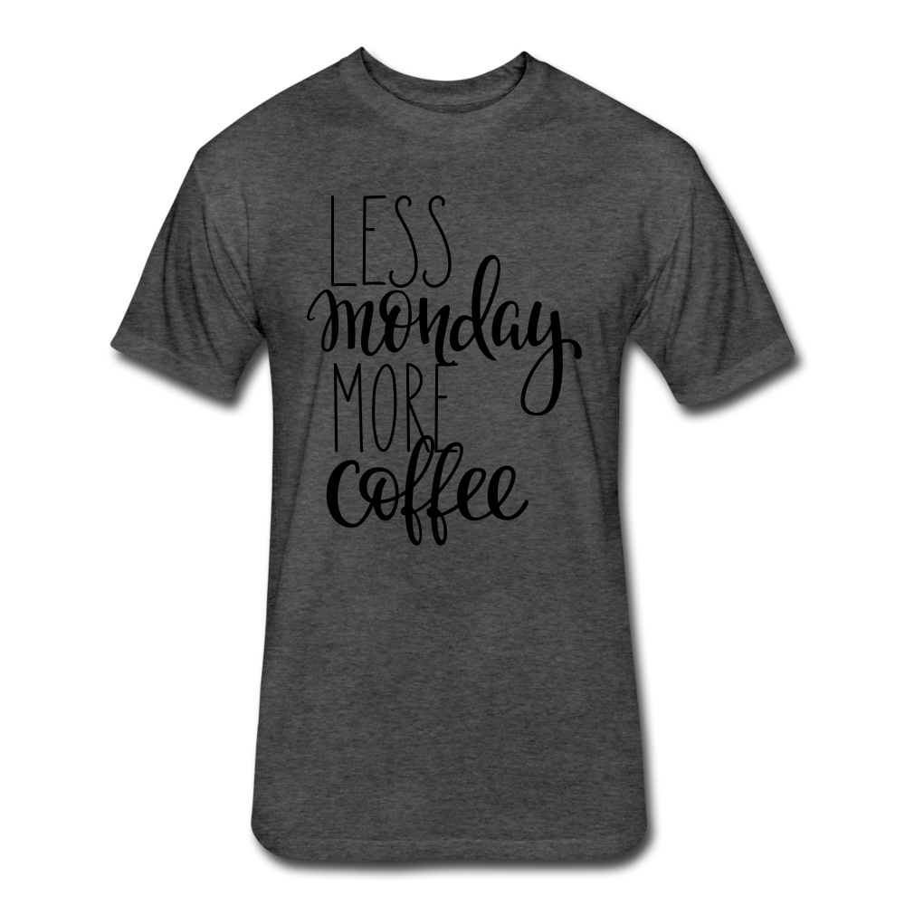 Less Monday More Coffee. - heather black