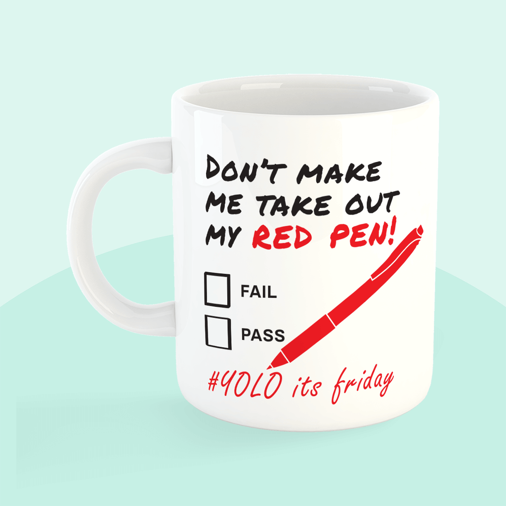 Teachers Red Pen Mug