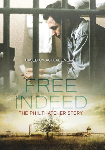 free indeed phil thatcher story movie dvd