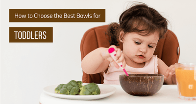 How to Choose the Best Bowls for Toddlers: Making Mealtime More Fun (Updated 2020)