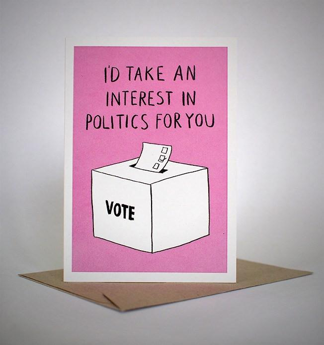 sapphic serenades 'i'd take an interest in politics for you' card greeting cards | nikki darling australia