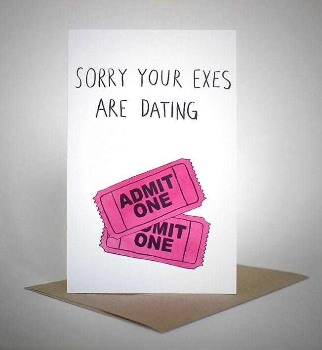 sapphic sorries 'sorry your exes are dating' card greeting cards | nikki darling australia