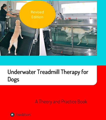 UNDERWATER TREADMILL THERAPY FOR DOGS: a theory and practice book-2019