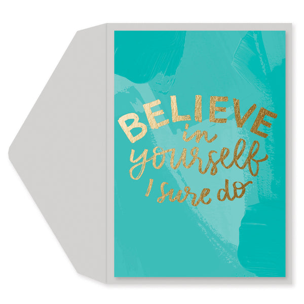 Believe in Yourself Blank Card