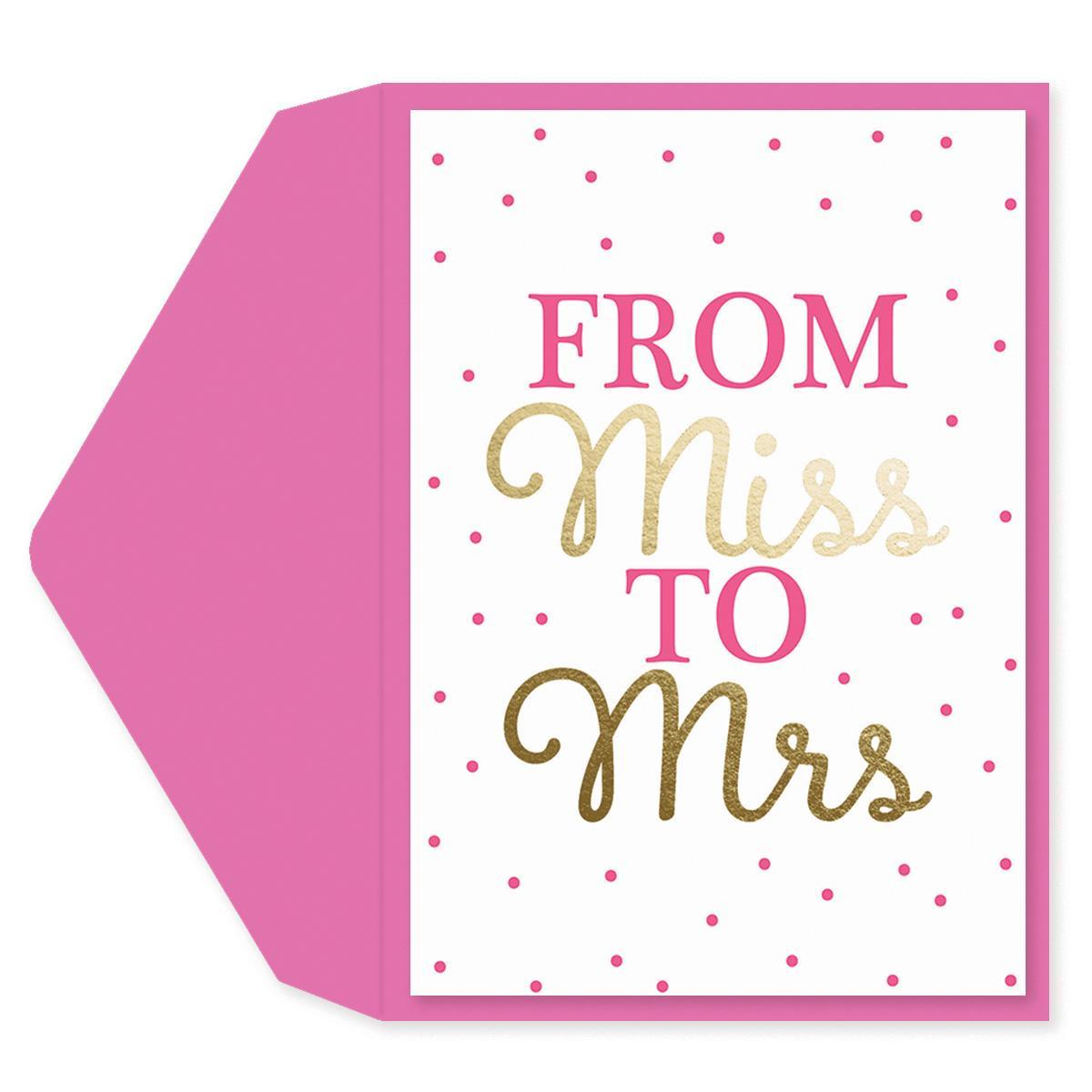 Miss To Mrs Engagement Card