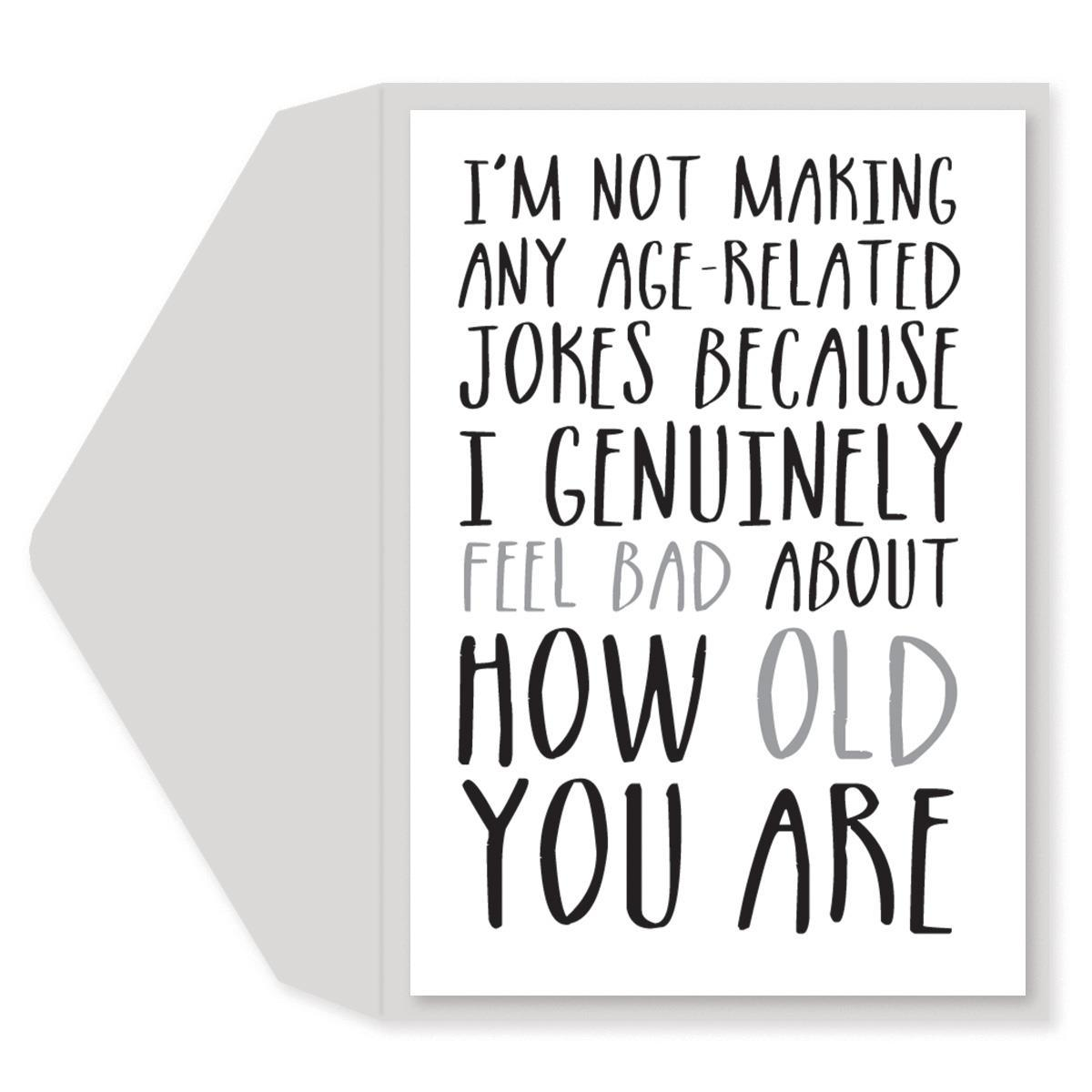 Getting Old Birthday Card