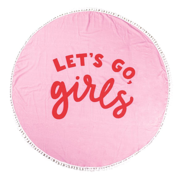 let's go girls Beach Towel