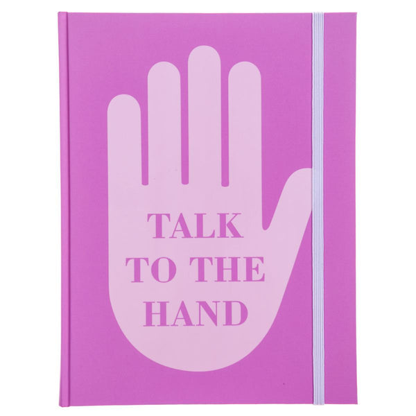 Talk to the Hand Hardbound Journal