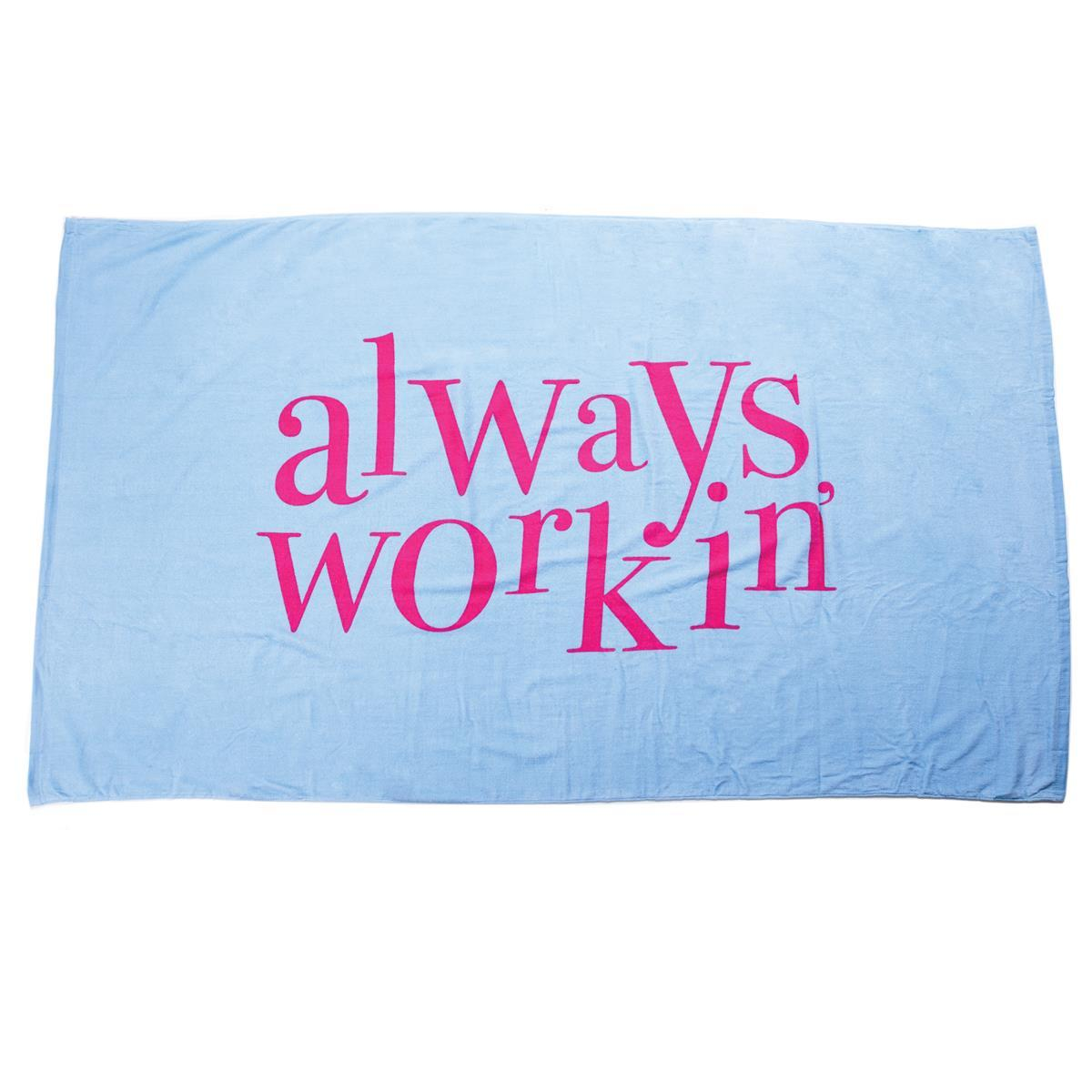 always workin' Beach Towel