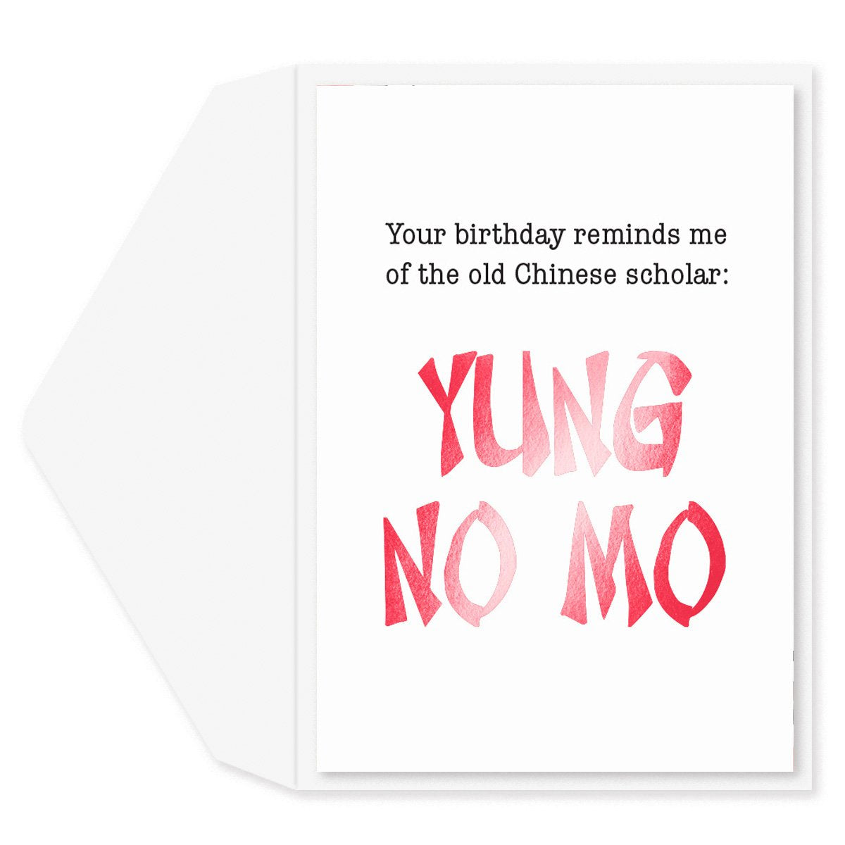 Yung No Mo Birthday Card