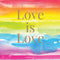 Love is Love Wall Calendar