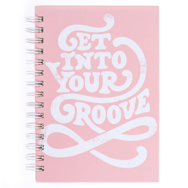 Get into Your Groove 6x8 Spiral Hard Cover Journal