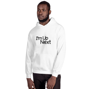 Open image in slideshow, I'm Up Next Unisex Hoodie